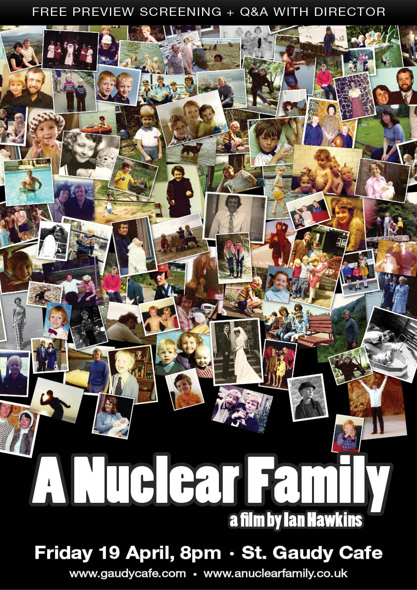 A Nuclear Family - Free Special Preview - 19 April - St Gaudy Cafe - Film Poster